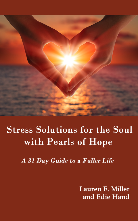 Stress Solutions for the Soul with Pearls of Hope